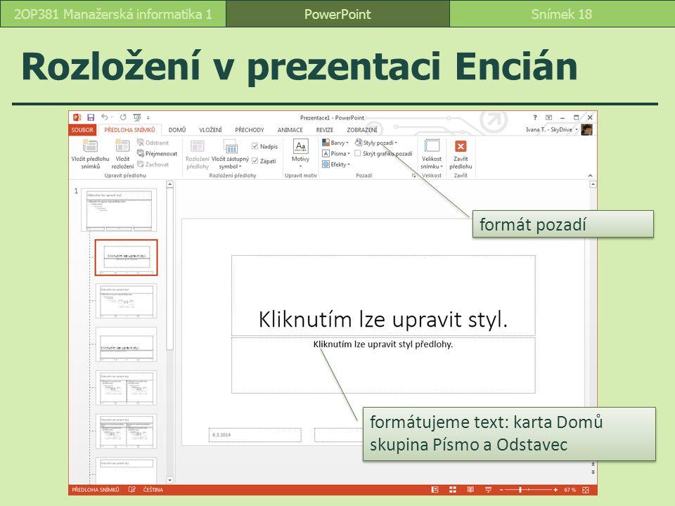 Rozložení v prezentaci Encián