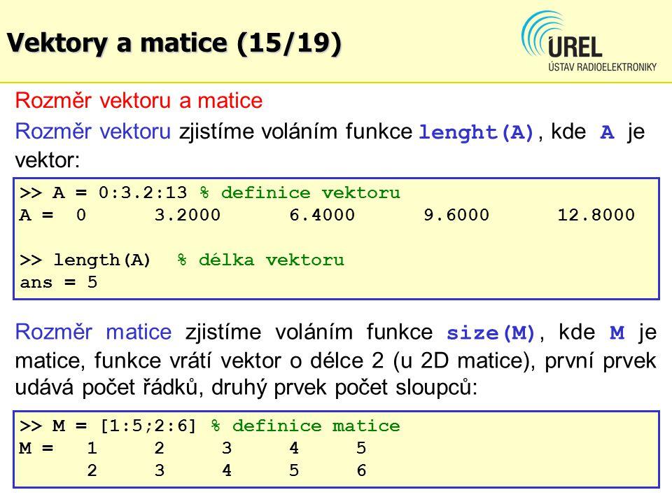 Vektory a matice (15/19) Rozměr vektoru a matice
