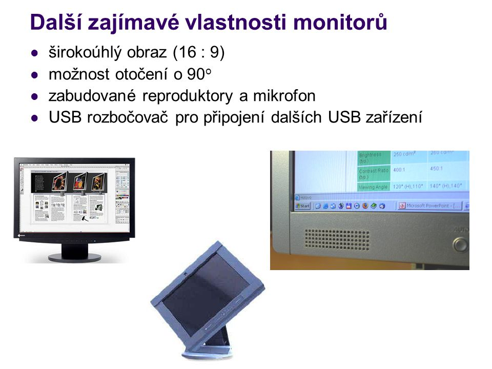 Další zajímavé vlastnosti monitorů