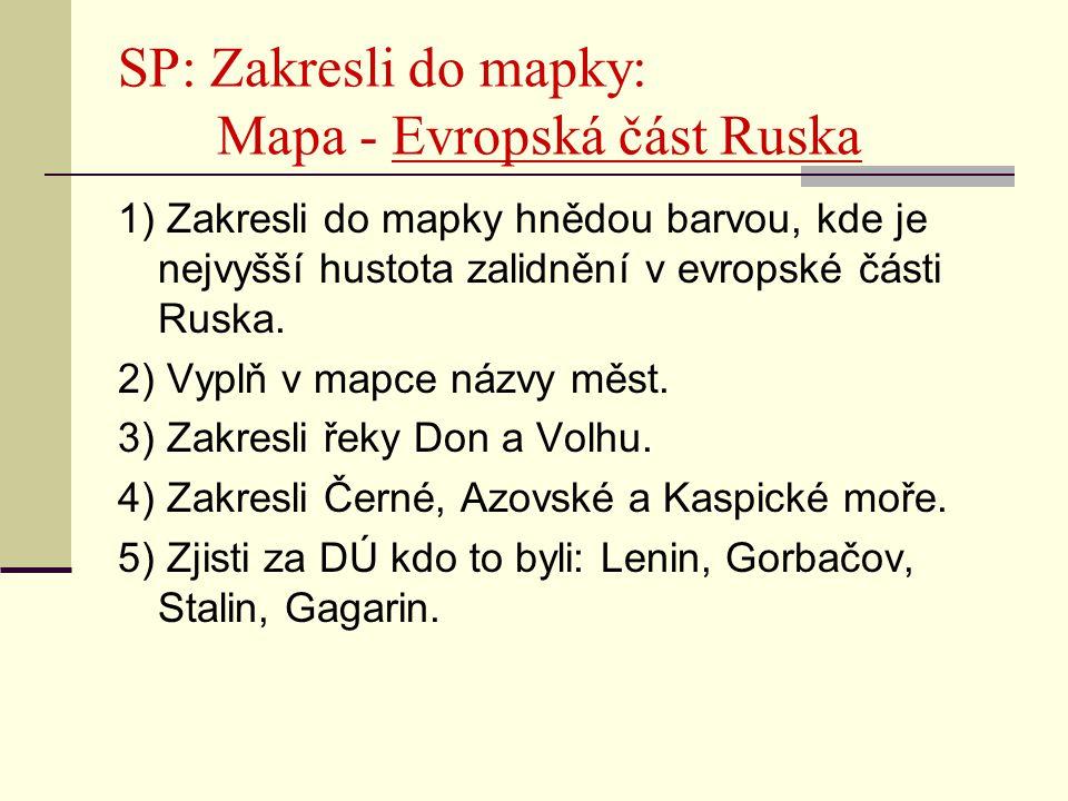 SP: Zakresli do mapky: Mapa - Evropská část Ruska