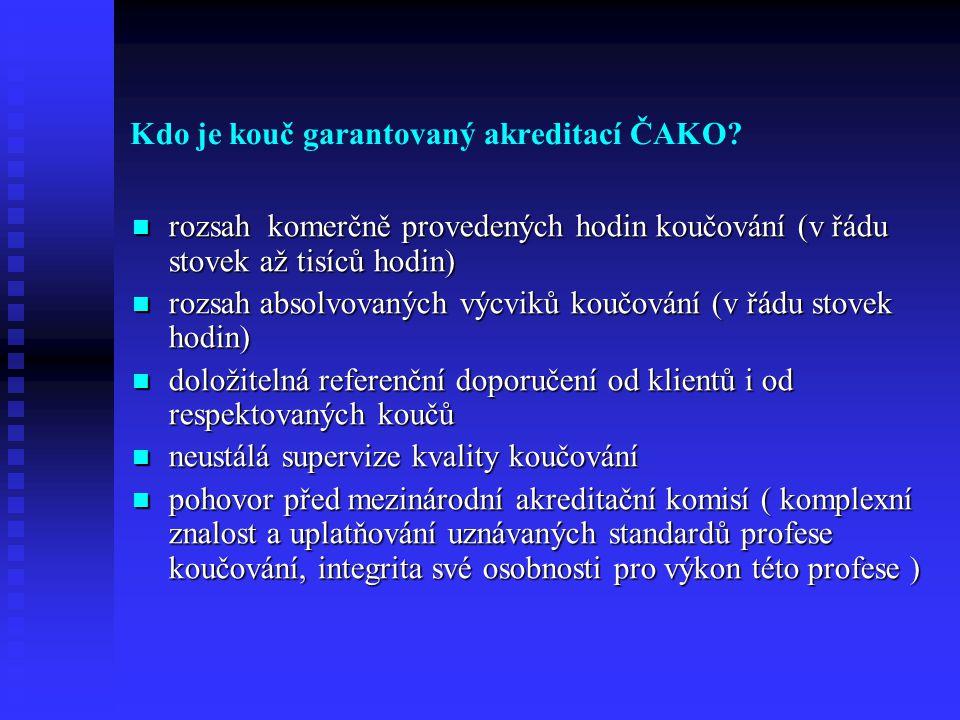 Kdo je kouč garantovaný akreditací ČAKO