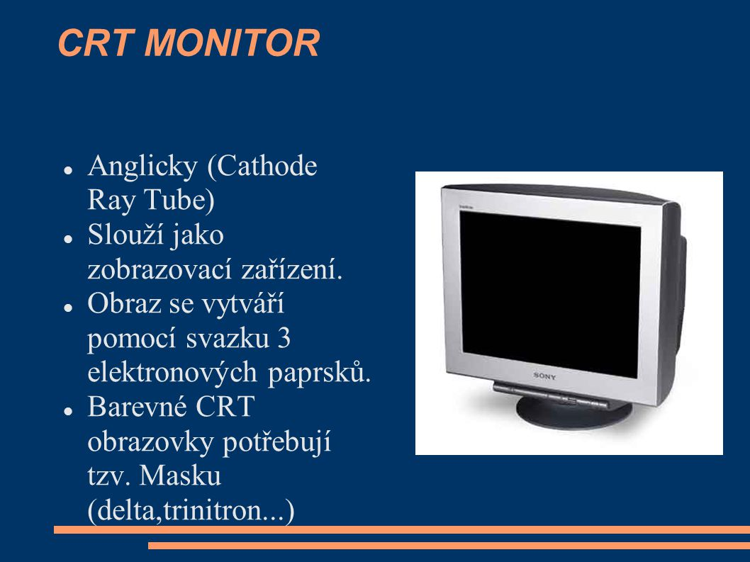 CRT MONITOR Anglicky (Cathode Ray Tube)
