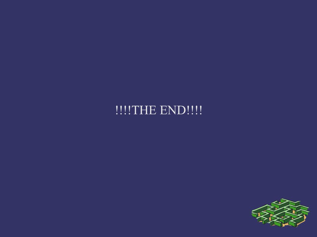 !!!!THE END!!!!