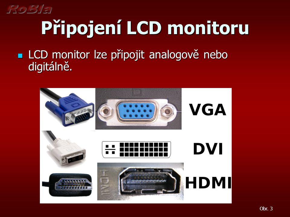 Připojení LCD monitoru