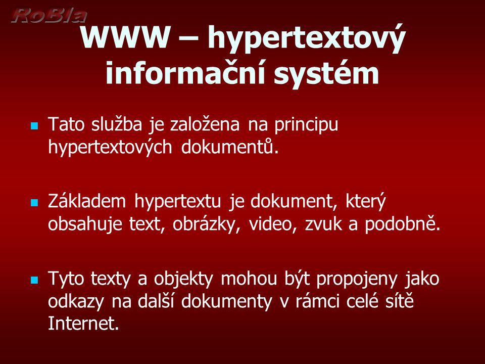 WWW – hypertextový informační systém