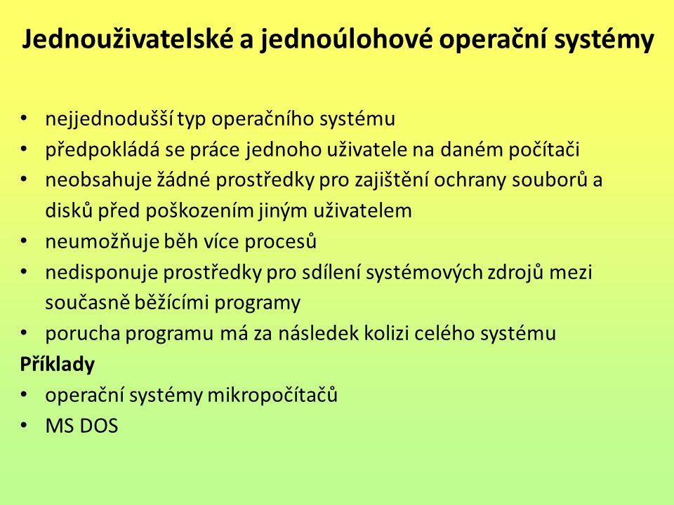 Jednouživatelské a jednoúlohové operační systémy