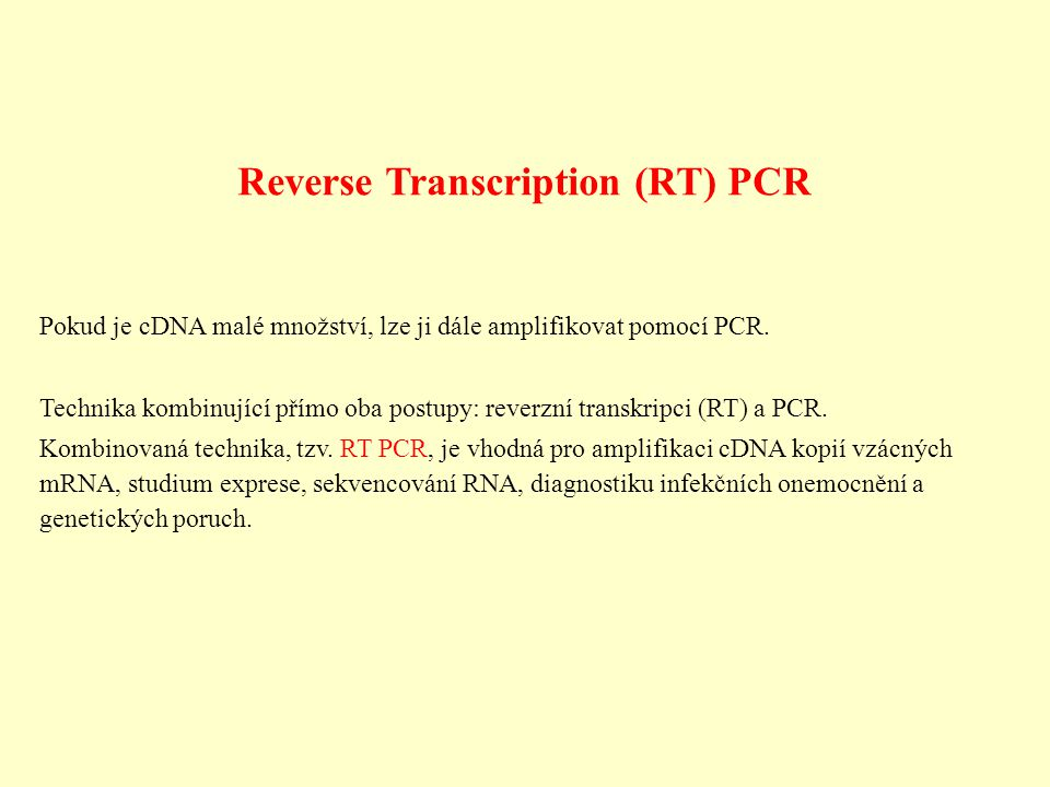 Reverse Transcription (RT) PCR