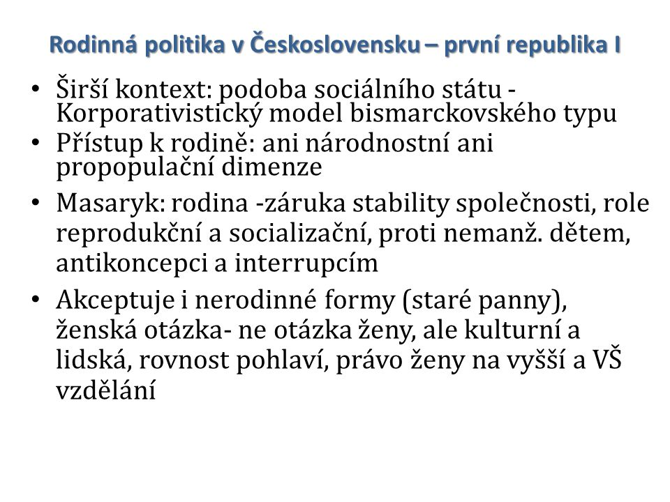 Rodinná politika v Československu – první republika I