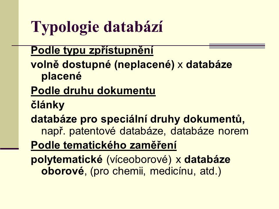 Typologie databází Podle typu zpřístupnění