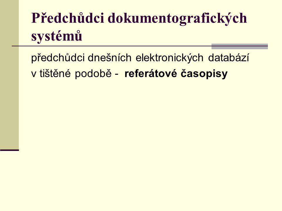 Předchůdci dokumentografických systémů
