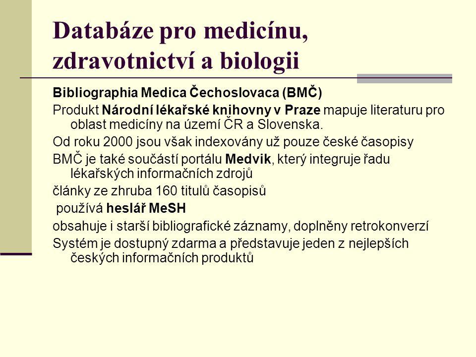 Databáze pro medicínu, zdravotnictví a biologii