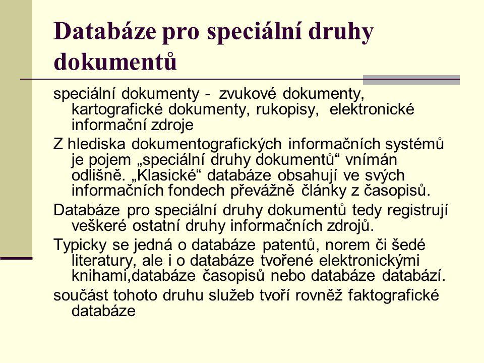 Databáze pro speciální druhy dokumentů