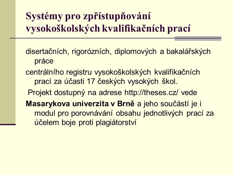 Systémy pro zpřístupňování vysokoškolských kvalifikačních prací