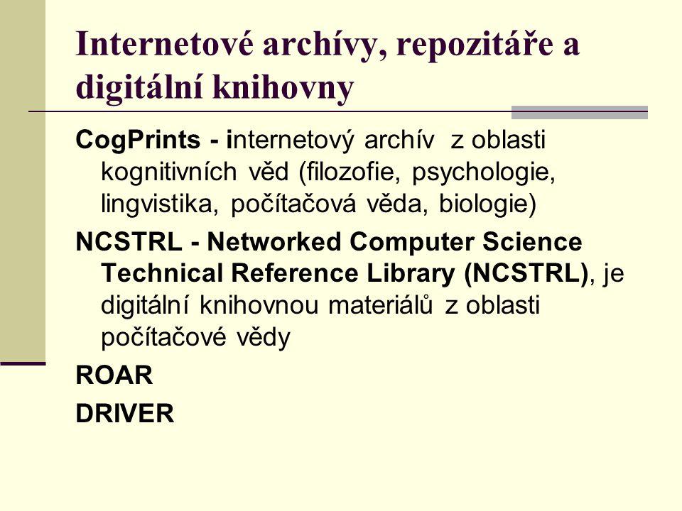 Internetové archívy, repozitáře a digitální knihovny