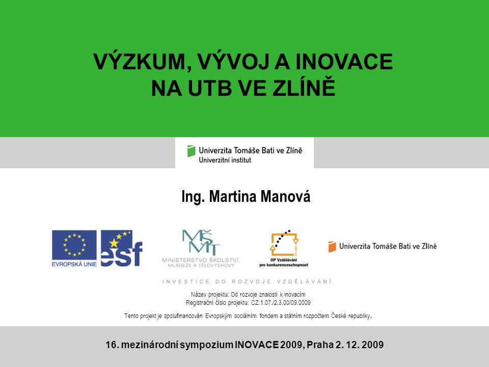 16. mezinárodní sympozium INOVACE 2009, Praha 2. 12. 2009