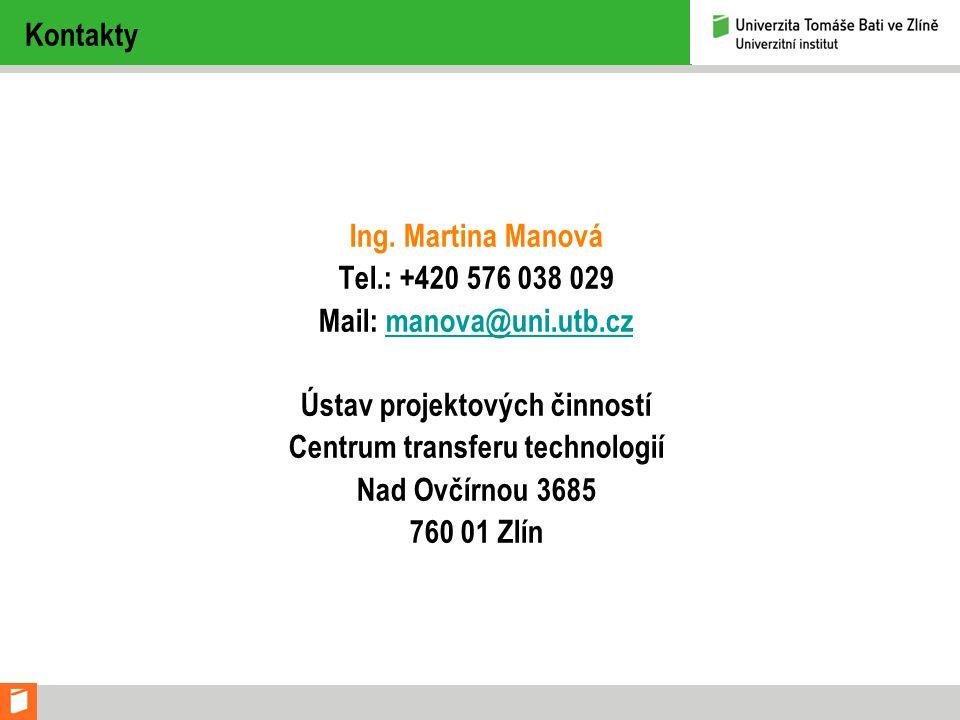 Mail: manova@uni.utb.cz Ústav projektových činností