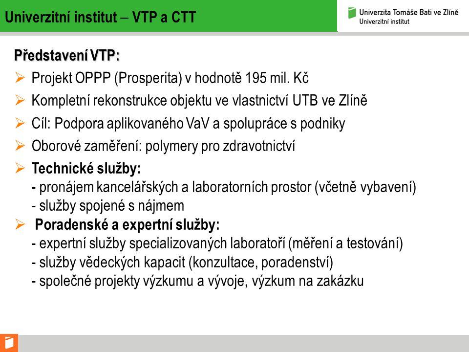 Univerzitní institut  VTP a CTT