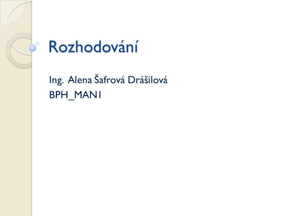 Ing. Alena Šafrová Drášilová BPH_MAN1