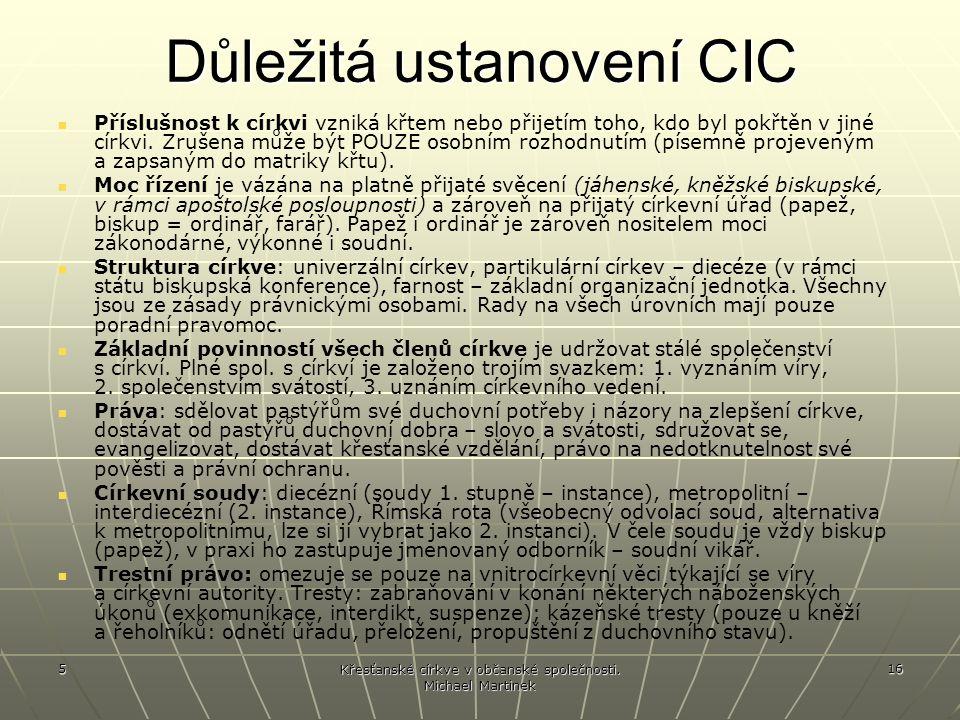 Důležitá ustanovení CIC