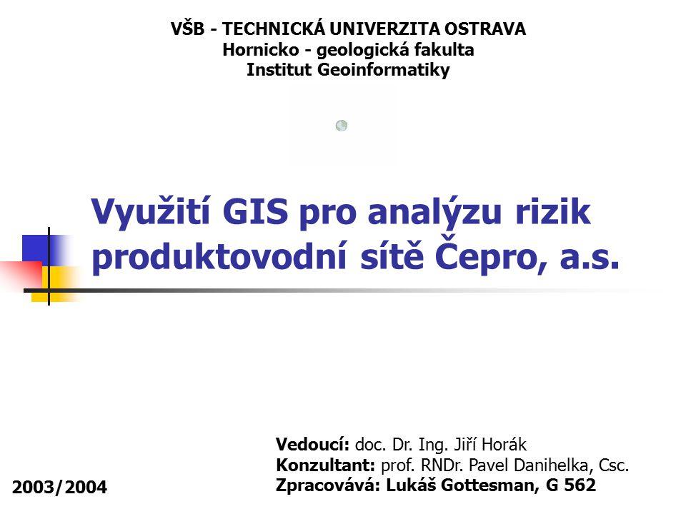 Využití GIS pro analýzu rizik produktovodní sítě Čepro, a.s.