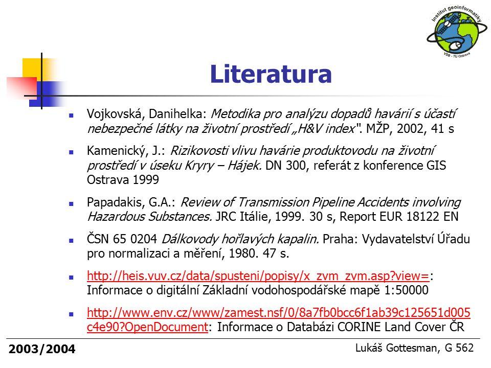 """Literatura Vojkovská, Danihelka: Metodika pro analýzu dopadů havárií s účastí nebezpečné látky na životní prostředí """"H&V index . MŽP, 2002, 41 s."""