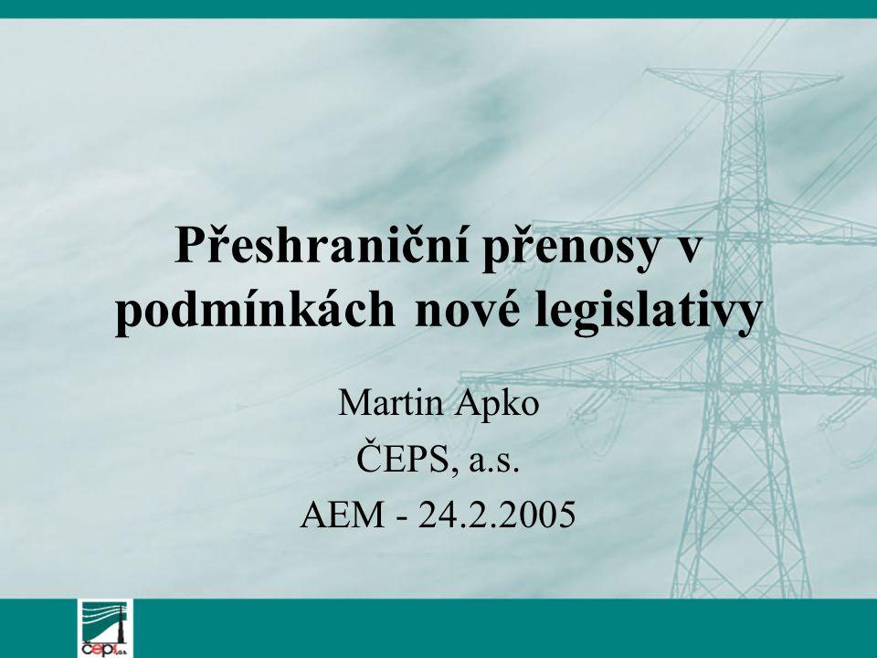 Přeshraniční přenosy v podmínkách nové legislativy