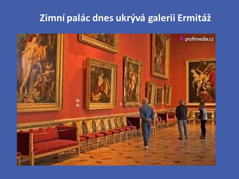 Zimní palác dnes ukrývá galerii Ermitáž