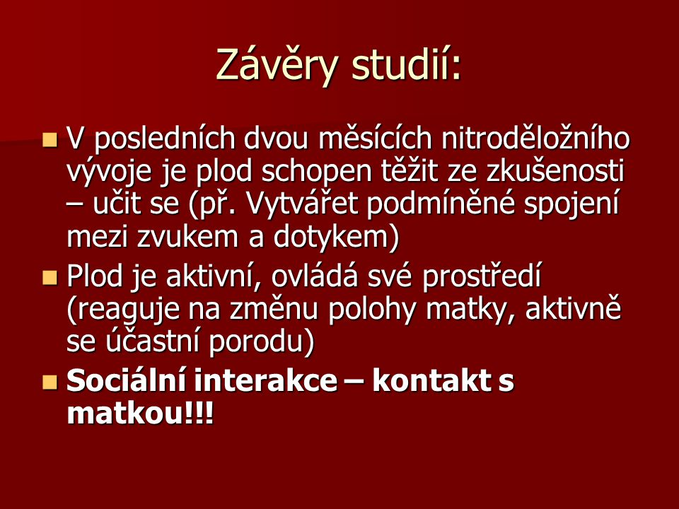 Závěry studií: