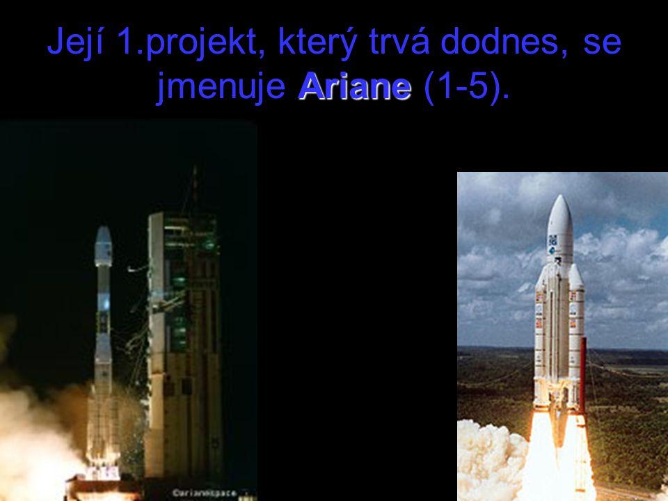 Její 1.projekt, který trvá dodnes, se jmenuje Ariane (1-5).