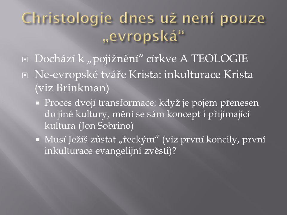 """Christologie dnes už není pouze """"evropská"""