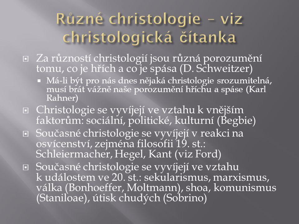 Různé christologie – viz christologická čítanka