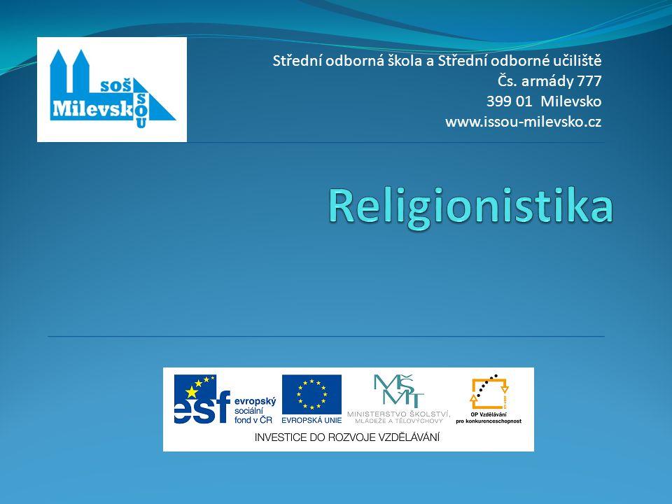 Religionistika Střední odborná škola a Střední odborné učiliště