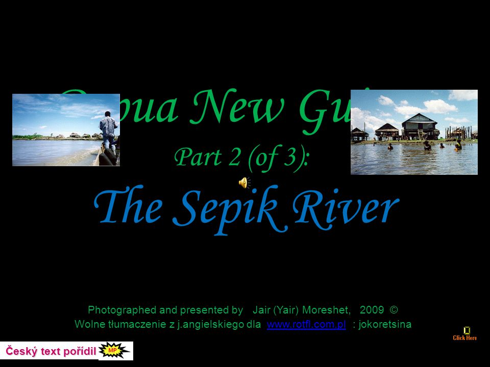 Papua New Guinea Part 2 (of 3): The Sepik River