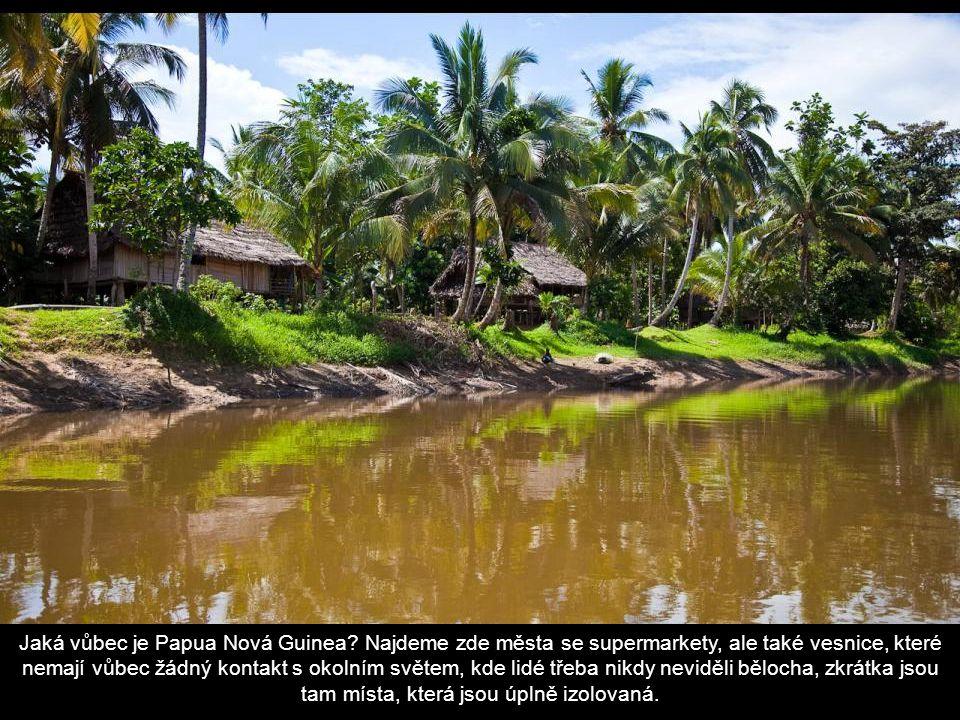 Jaká vůbec je Papua Nová Guinea