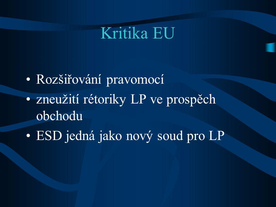 Kritika EU Rozšiřování pravomocí