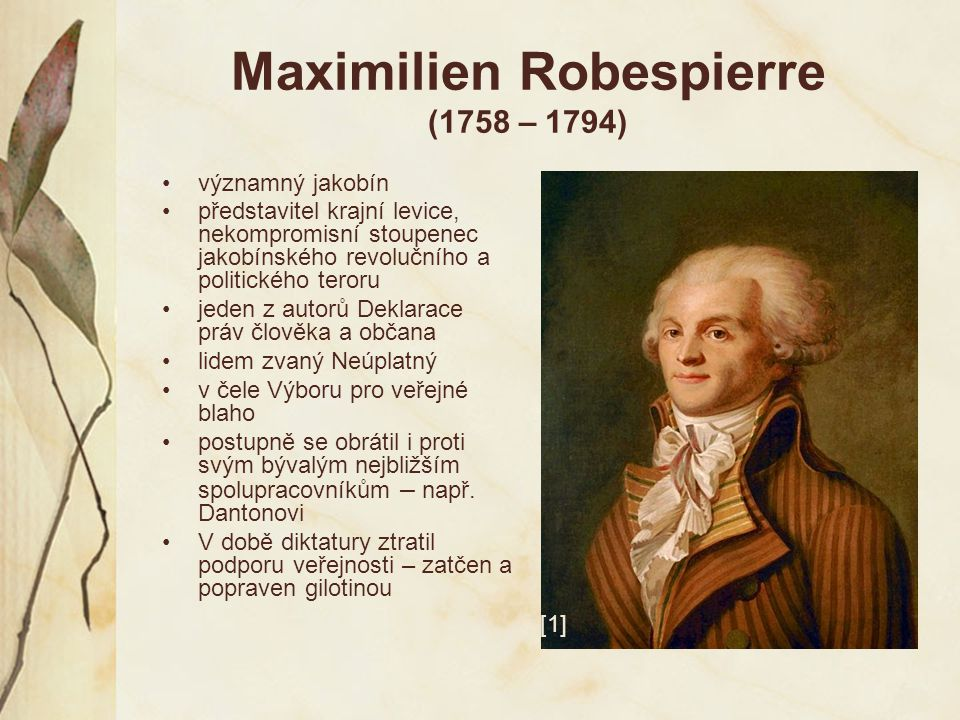 Maximilien Robespierre (1758 – 1794)