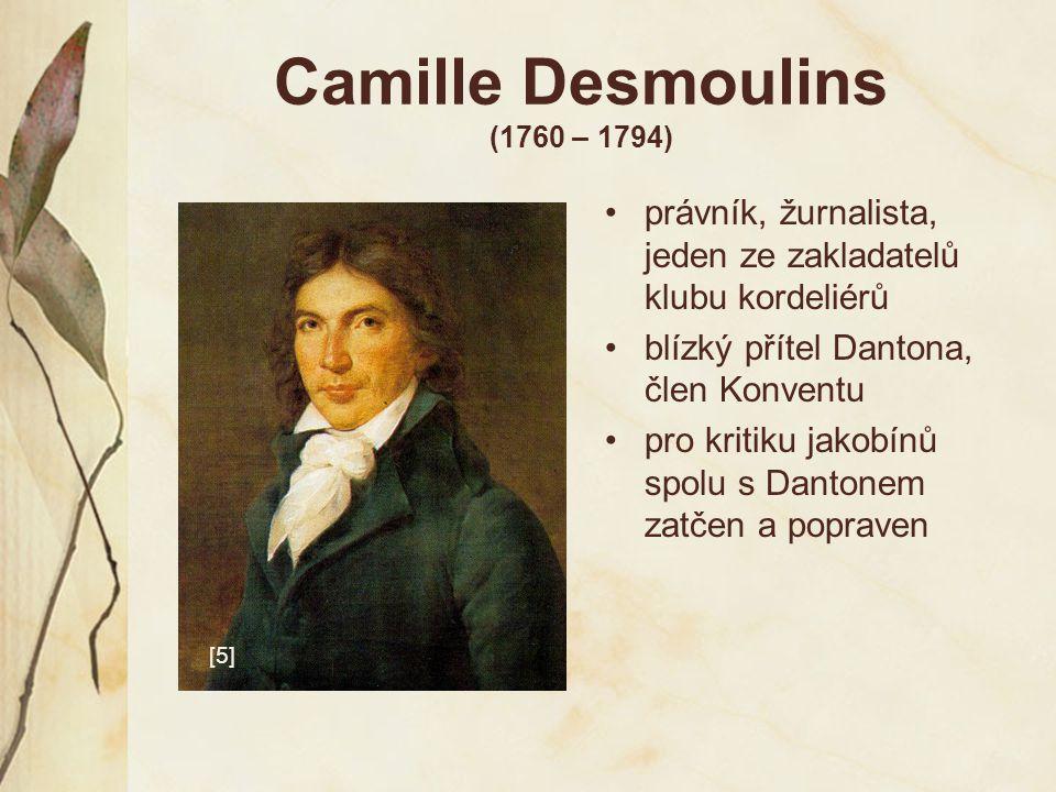 Camille Desmoulins (1760 – 1794)