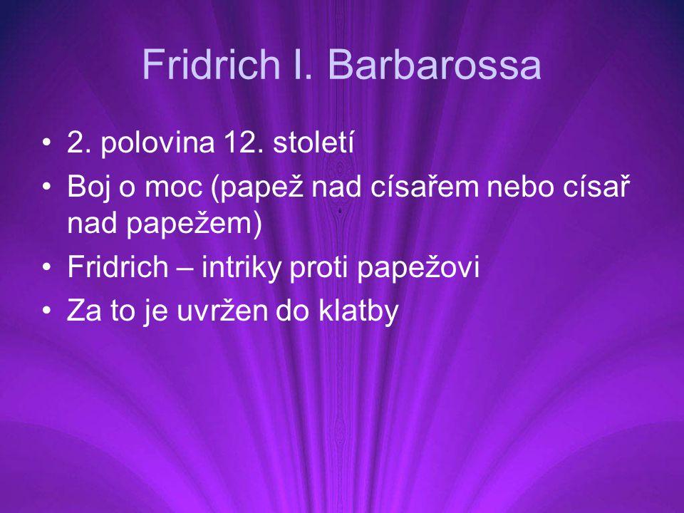 Fridrich I. Barbarossa 2. polovina 12. století