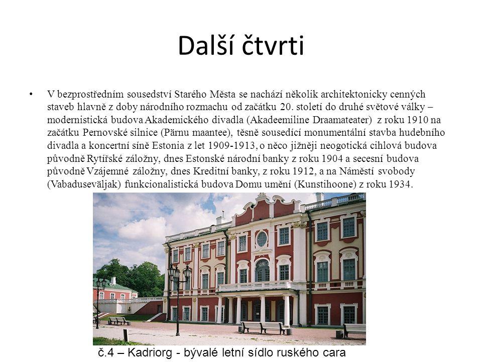 Další čtvrti č.4 – Kadriorg - bývalé letní sídlo ruského cara