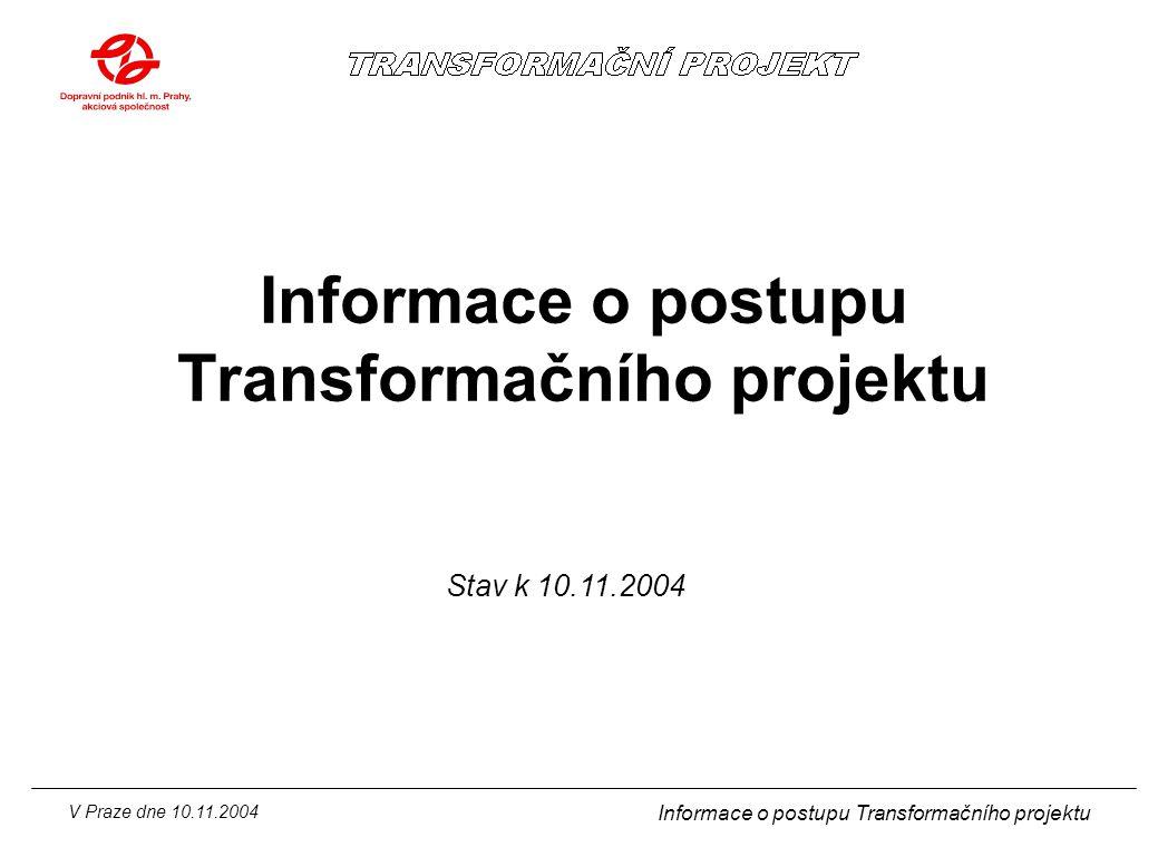 Informace o postupu Transformačního projektu