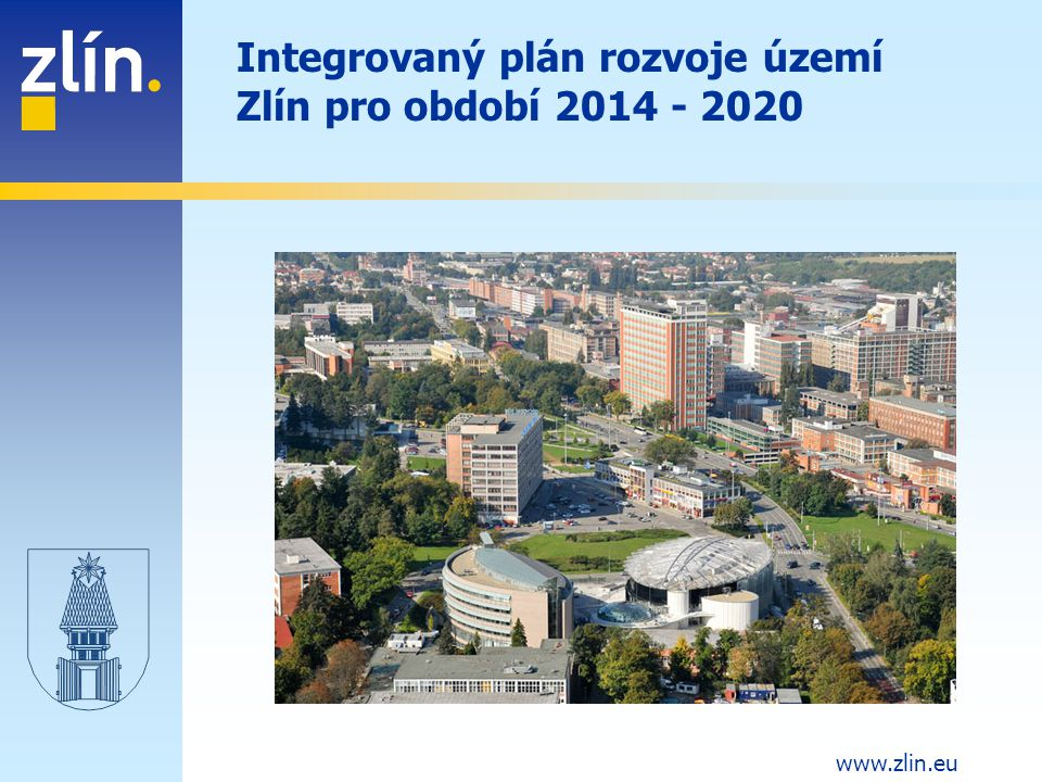 Integrovaný plán rozvoje území Zlín pro období 2014 - 2020
