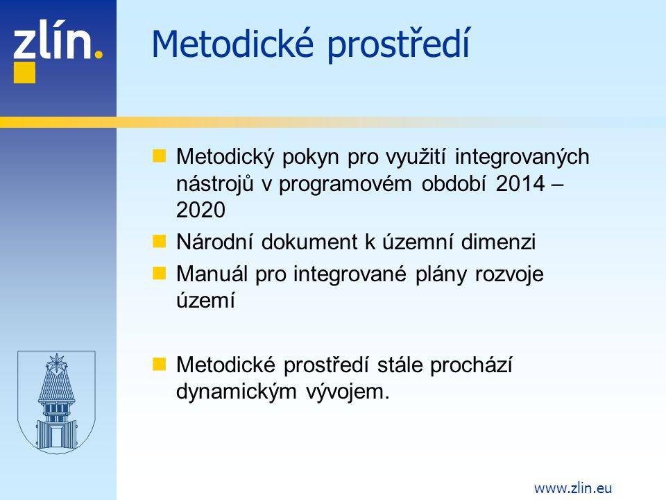 Metodické prostředí Metodický pokyn pro využití integrovaných nástrojů v programovém období 2014 – 2020.