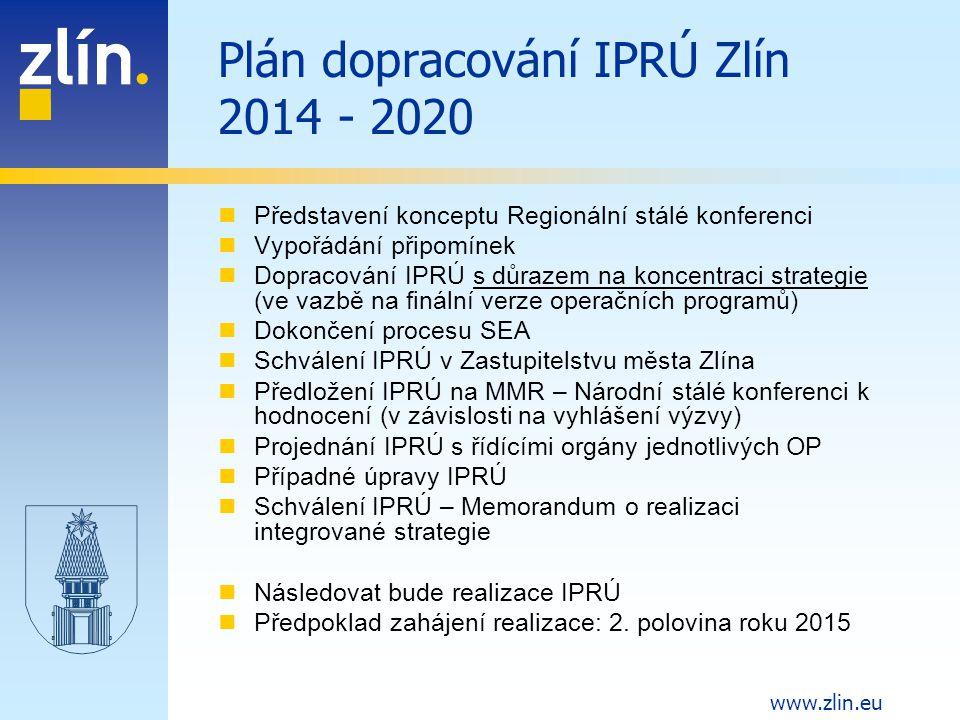 Plán dopracování IPRÚ Zlín 2014 - 2020