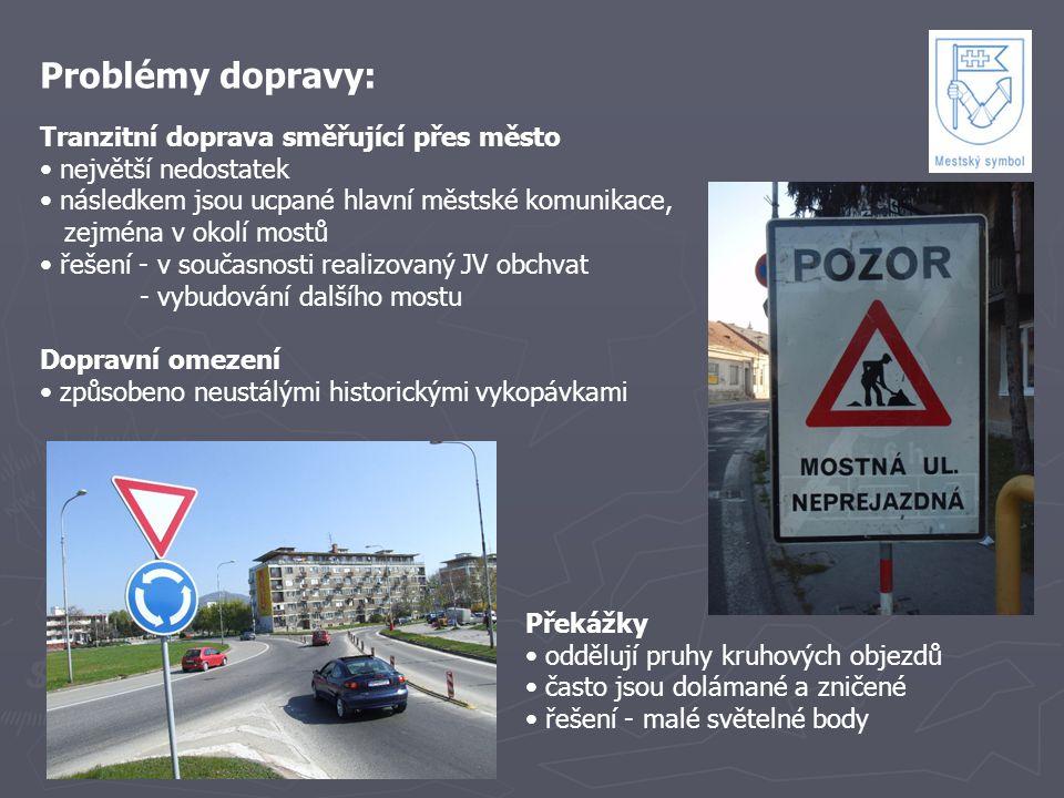 Problémy dopravy: Tranzitní doprava směřující přes město