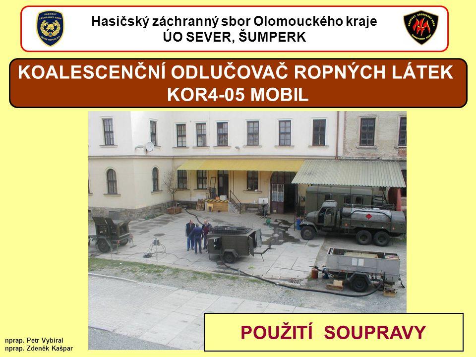 KOALESCENČNÍ ODLUČOVAČ ROPNÝCH LÁTEK KOR4-05 MOBIL POUŽITÍ SOUPRAVY
