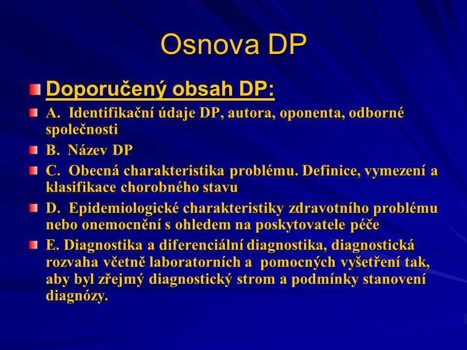 Osnova DP Doporučený obsah DP: