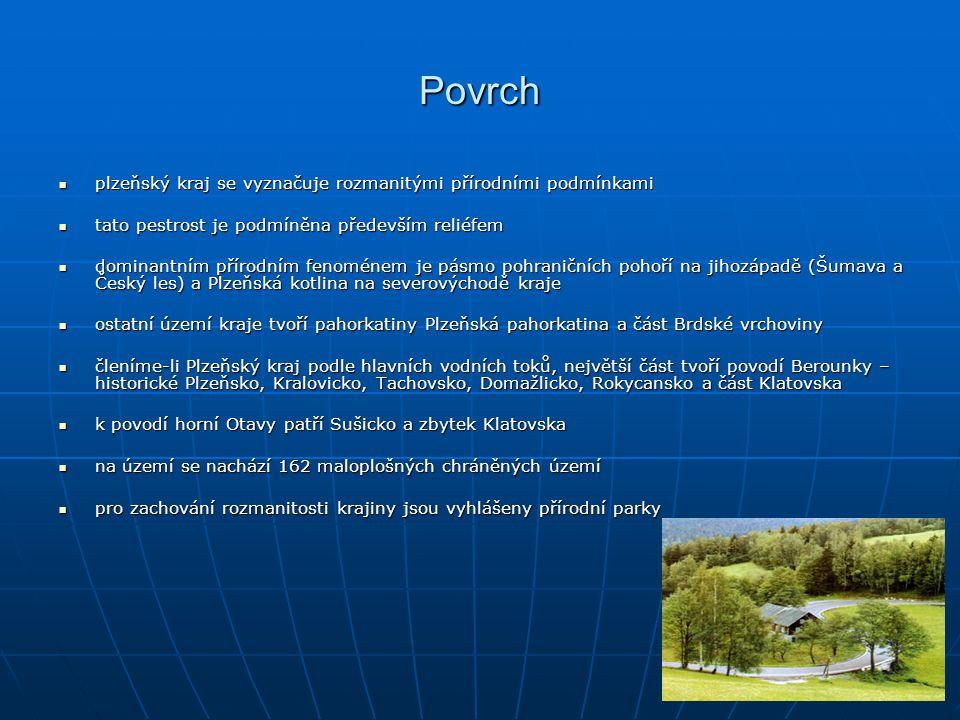 Povrch plzeňský kraj se vyznačuje rozmanitými přírodními podmínkami