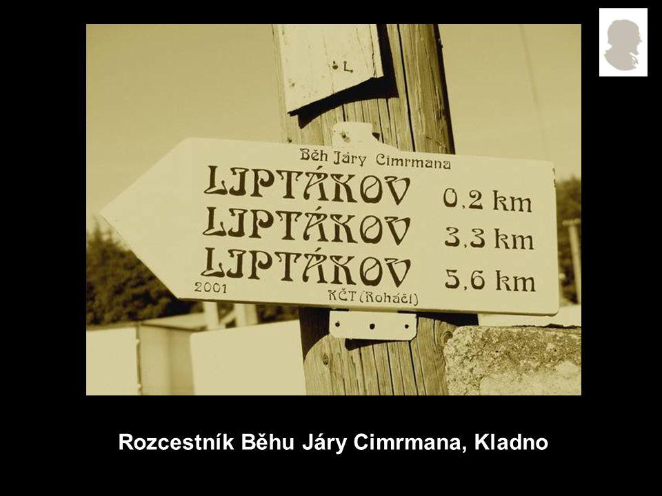 Rozcestník Běhu Járy Cimrmana, Kladno
