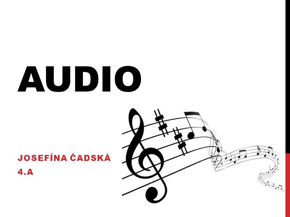 Audio Josefína Čadská 4.A
