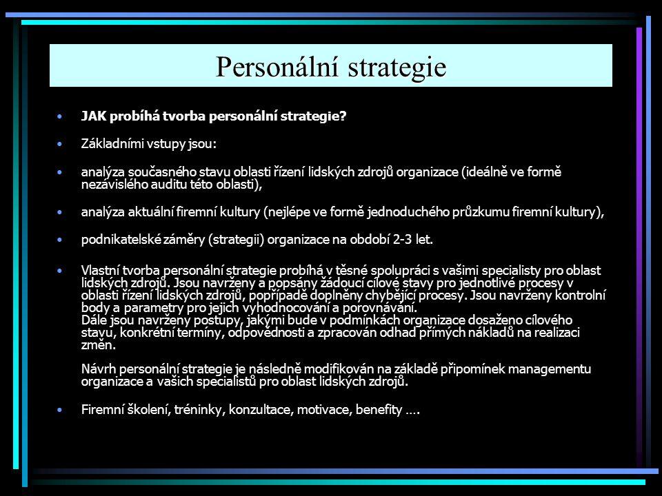 Personální strategie JAK probíhá tvorba personální strategie